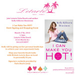 Beauty: Get HOT with Kelly Killoren Bensimon at Letarte Palm Beach This Wednesday, March 27th From 1 To 4 PM!