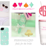Bachelorette Week: Personalized Finds For The Bride