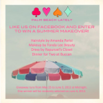 GIVEAWAY: Palm Beach Lately's Summer Makeover!