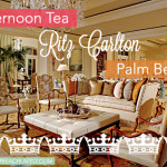 Social: Afternoon Tea At The Ritz-Carlton, Palm Beach