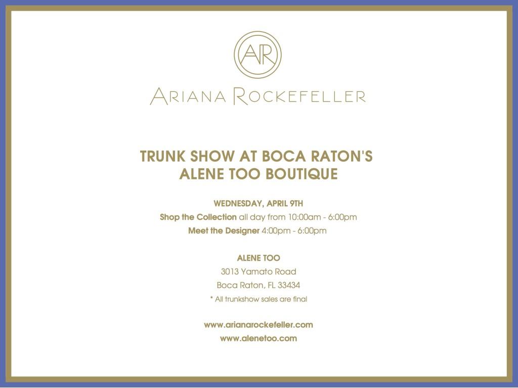Ariana Rockefeller Trunk Show