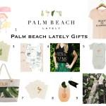Palm Beach Lately Holiday Gift Ideas